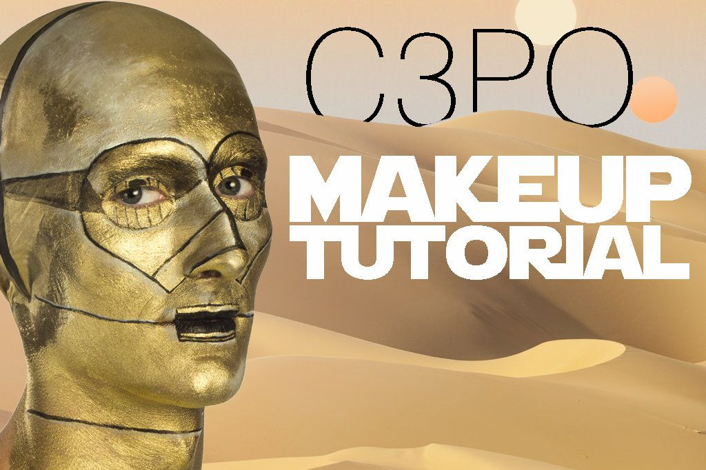 C3PO Makeup Tutorial