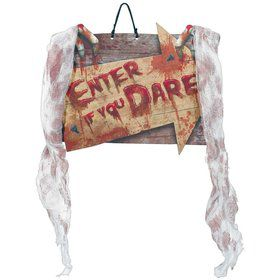 Enter If You Dare Sign with Gauze
