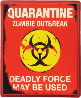 Quarantine Zombie Sign