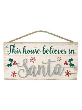 This House Believes In Santa Hanging Sign
